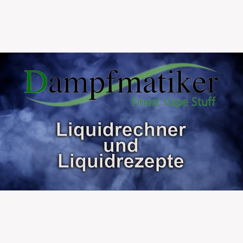 Dampfmatiker-Liquidrechner Tutorial